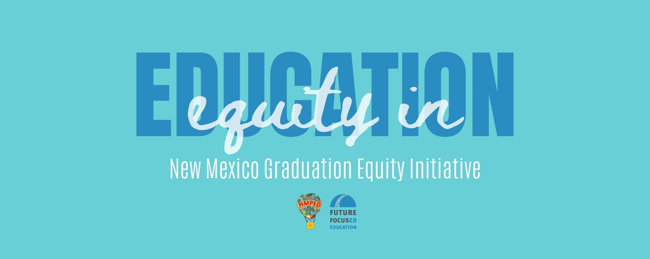 """Featured image for """"What is the New Mexico Graduation Equity Initiative?"""""""